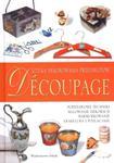 Decoupage. Sztuka dekorowania przedmiotów w sklepie internetowym Booknet.net.pl