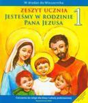 Jesteśmy w rodzinie Pana Jezusa. Klasa 1, szkoła podstawowa. Religia. Ćwiczenia w sklepie internetowym Booknet.net.pl