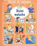 Obrazki dla maluchów. Dzień malucha w sklepie internetowym Booknet.net.pl
