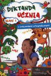 Dyktanda ucznia z ćwiczeniami ortograficznymi klasa 1 w sklepie internetowym Booknet.net.pl