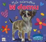 W domu Małe zwierzątka w sklepie internetowym Booknet.net.pl