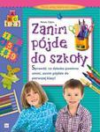Zanim pójdę do szkoły. Myślę, piszę, bawię się i rysuję w sklepie internetowym Booknet.net.pl