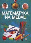 Matematyka na medal 7 lat w sklepie internetowym Booknet.net.pl