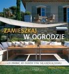 Zamieszkaj w ogrodzie w sklepie internetowym Booknet.net.pl