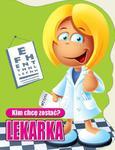 Kim chcę zostać Lekarka w sklepie internetowym Booknet.net.pl