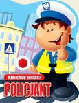 Kim chcę zostać Policjant w sklepie internetowym Booknet.net.pl