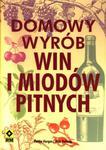 Domowy wyrób win i miodów pitnych w sklepie internetowym Booknet.net.pl