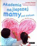 Akademia najlepszej mamy pod słońcem w sklepie internetowym Booknet.net.pl