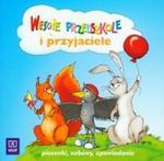 WESOŁE PRZEDSZKOLE i PRZYJACIELE Piosenki, zabawy, opowiadania CD w sklepie internetowym Booknet.net.pl