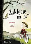 Zaklęcie na W w sklepie internetowym Booknet.net.pl
