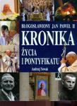 Błogosławiony Jan Paweł II Kronika życia i pontyfikatu w sklepie internetowym Booknet.net.pl