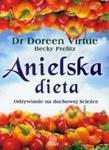 Anielska dieta. Odżywianie na duchowej ścieżce w sklepie internetowym Booknet.net.pl