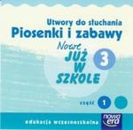 Piosenki i zabawy Nowe Już w szkole kl 3 cz 1 CD w sklepie internetowym Booknet.net.pl