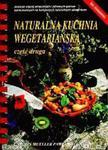 Naturalna kuchnia wegetariańska - część II (Bez cholesterolu) w sklepie internetowym Booknet.net.pl