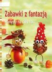 Zabawki z fantazją w sklepie internetowym Booknet.net.pl
