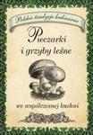 Pieczarki i grzyby leśne we współczesnej kuchni w sklepie internetowym Booknet.net.pl