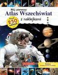 Mój pierwszy atlas wszechświata z naklejkami w sklepie internetowym Booknet.net.pl