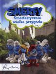 Smerfy Smerfastycznie wielka przygoda w sklepie internetowym Booknet.net.pl
