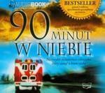 90 minut w niebie (Płyta CD) w sklepie internetowym Booknet.net.pl