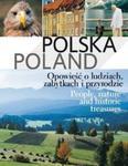 Polska Poland Opowieść o ludziach, zabytkach i przyrodzie w sklepie internetowym Booknet.net.pl