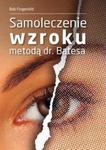 Samoleczenie wzroku metodą dr Batesa w sklepie internetowym Booknet.net.pl