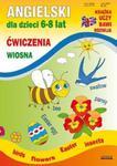 Angielski dla dzieci 6-8 lat. Ćwiczenia. Wiosna w sklepie internetowym Booknet.net.pl