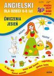 Angielski dla dzieci 6-8 lat. Ćwiczenia. Jesień w sklepie internetowym Booknet.net.pl
