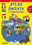 Atlas świata z naklejkami (6-8 lat) w sklepie internetowym Booknet.net.pl