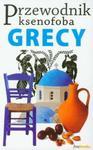 Przewodnik ksenofoba Grecy w sklepie internetowym Booknet.net.pl