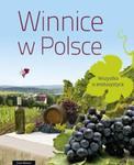 Winnice w Polsce. Wszystko o enoturystyce w sklepie internetowym Booknet.net.pl