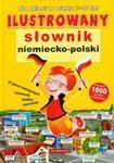 Ilustrowany słownik niemiecko - polski dla dzieci w wieku 7-10 lat w sklepie internetowym Booknet.net.pl