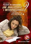 Jak interpretować i analizować wiersze? Poradnik dla maturzystów w sklepie internetowym Booknet.net.pl