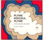 Płynie rzeczka płynie na głos i fortepian w sklepie internetowym Booknet.net.pl