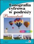 Fotografia cyfrowa w podróży. Przewodnik w sklepie internetowym Booknet.net.pl