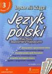 Lepsze niż ściąga. Liceum i technikum, część 3. Język polski. Opracowania lektur i wierszy w sklepie internetowym Booknet.net.pl