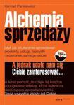 Alchemia sprzedaży, czyli jak skutecznie sprzedawać produkty, usługi, pomysły i wizerunek... w sklepie internetowym Booknet.net.pl