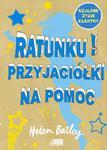 Ratunku! Przyjaciółki na pomoc w sklepie internetowym Booknet.net.pl