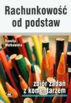 Rachunkowość od podstaw Zbiór zadań z komentarzem w sklepie internetowym Booknet.net.pl