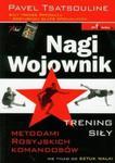 Nagi wojownik. Trening siły w sklepie internetowym Booknet.net.pl