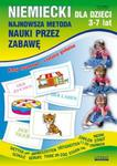 Niemiecki dla dzieci 3-7 lat Najnowsza metoda nauki przez zabawę w sklepie internetowym Booknet.net.pl