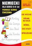 Niemiecki dla dzieci 6-8 lat. Pierwsze słówka. Ćwiczenia w sklepie internetowym Booknet.net.pl