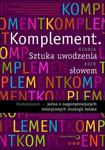 Komplement. Sztuka uwodzenia słowem w sklepie internetowym Booknet.net.pl