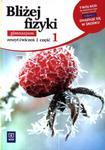Bliżej fizyki. Gimnazjum, część 1. Fizyka. Zeszyt ćwiczeń w sklepie internetowym Booknet.net.pl