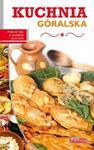Dobra kuchnia Kuchnia góralska w sklepie internetowym Booknet.net.pl