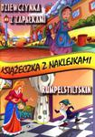 Dziewczynka z zapałkami. Rumpelstiltskin. Książeczka z naklejkami w sklepie internetowym Booknet.net.pl