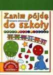 Zanim pójdę do szkoły. Bawię się i uczę. Ćwiczenia aktywizujące w sklepie internetowym Booknet.net.pl