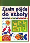 Zanim pójdę do szkoły. Lubię się uczyć. Ćwiczenia aktywizujące w sklepie internetowym Booknet.net.pl