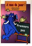 A vous de jouer! Język francuski. Zabawne ćwiczenia dla najmłodszych w sklepie internetowym Booknet.net.pl