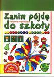 Zanim pójdę do szkoły. Już się uczę. Ćwiczenia aktywizujące w sklepie internetowym Booknet.net.pl