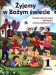 Żyjemy w Bożym świecie. Klasa 1, szkoła podstawowa. Religia. Podręcznik (+CD) w sklepie internetowym Booknet.net.pl